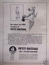 PUBLICITÉ SOUS-VÊTEMENTS PETIT BATEAU LE PETIT MONDE DES ENFANTS PLUS SOLIDES