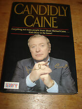 Candidly Caine:MICHAEL CAINE.SIGNED COPY(DOUBLE SIGNED) H/B 1990