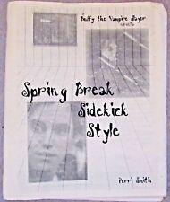 "Buffy the Vampire Slayer Forever Knight Fanzine ""Spring Break"" GEN"