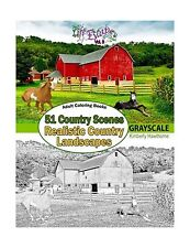 Adult Coloring Books: 51 Country Scenes in Grayscale: Rustic Co... Free Shipping