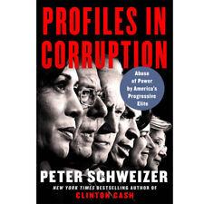 Peter Schweizer Profiles in Corruption Hardcover New