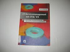IT-Servicemanagement mit ITIL V3 von Roland Böttcher (2007, Taschenbuch)