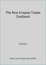 The Rice Krispies Treats Cookbook by Kellogg's