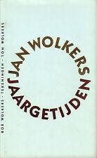 JAARGETIJDEN (GEDICHTEN) - Jan Wolkers