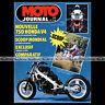 MOTO JOURNAL N°716 HONDA VFR 750 XLV XLR 125 SUZUKI DR TT YAMAHA FJ 1200 1985