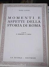 MOMENTI E ASPETTI DELLA STORIA DI ROMA Tito Livio Davide Giordano Corrado Testa