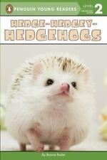 Penguin Young Readers, Level 2: Hedge-Hedgey-Hedgehogs by Bonnie Bader (2016,.
