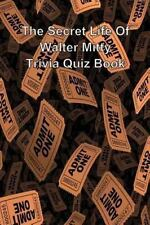 The Secret Life of Walter Mitty Trivia Quiz Book by Trivia Quiz Book (2014,...