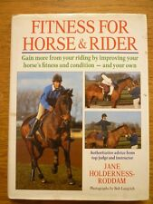 FITNESS FOR HORSE & RIDER BY Jane Holderness Roddam HARDBACK BOOK