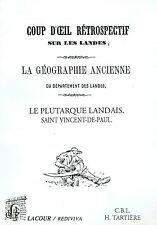 La géographie ancienne du département des Landes - Le Plutarque Landais