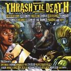 NEW Thrash 'til Death (Audio CD)