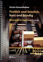 Kirchenorgel Noten : Festlich und feierlich kurz und bündig (Gunsenheimer)