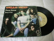 URIAH HEEP - PRIMA DONNA / SHOUT IT OUT - SINGLE 1975 BRONZE SPAIN  VG+/G