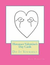 Hovawart Valentine's Day Cards : Do It Yourself by Gail Forsyth (2016,.