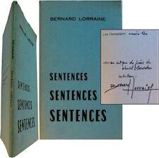 Sentences 1970 Bernard Lorraine poésie édition originale n°1 signée à Guy Dumur