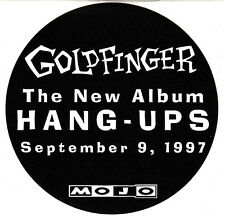 "GOLDFINGER ""Hang-Ups"" 4"" Round B&W PROMO STICKER ©1997"