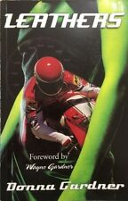LEATHERS Story of the world of Grand Prix Motorcycle Racing