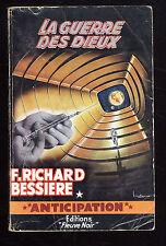 FLEUVE NOIR ANTICIPATION FUSEE n°192  F. RICHARD-BESSIERE  La Guerre des Dieux