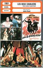 LES DEUX CAVALIERS - Stexart,Widmark,Ford(Fiche Cinéma) 1961 - Two Rode Together