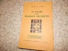 1930.Le drame d'une mission secrète.14-18.Henry de Golen