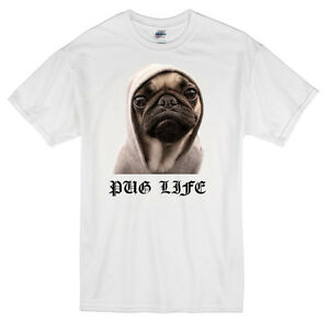 Pug Life T-Shirt white thug funny dog cute puppy
