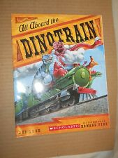 All Aboard the Dinotrain by Deb Lund, Howard Fine (2007, Paperback, Illustrated