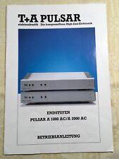 T+A Endstufe PULSAR A 1000 AC A 2000 AC Anleitung original BDA Deutsch guter Z.