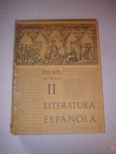 Antologia General de la Literatura Espanola,Vol. II,Angel Del Rio,HBDJ 1960 B247