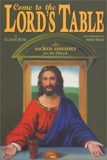 Come to the Lord's Table by King, Claude