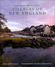 Most Beautiful Villages of New England by Tom Shachtman (Hardback, 1997)