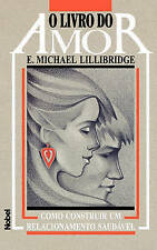NEW O Livro do Amor (Portuguese Edition) by E. Michael Lillibridge