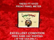 YAESU FT-101ZD FRONT PANEL METER IN EXCEELENT CONDITION  FREE SAME DAY SHIPPING