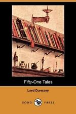 Fifty-One Tales (Dodo Press) (Paperback or Softback)