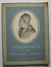 English Taste in the Eighteen Century - Royal Academy of Arts 1955-6