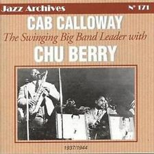 CD NEUF scellé - CAB CALLOWAY with  SWINGING BAND LEADER CHU BERRY 1937/1944-C17