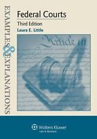 Examples and Explanations: Federal Courts ,Little (3rd edition, 2013)