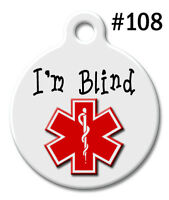 Custom Pet ID Tags for Dog & Cat, Personalized Medical Alert Tag  I'm Blind #108