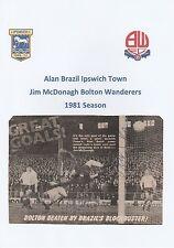 ALAN BRAZIL IPSWICH TOWN/JIM McDONAGH BOLTON 1981 ORIG SIGNED MAGAZINE PICTURE