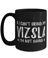 Vizsla Dog Lovers Coffee Mug Funny Dog Lover Gift Idea