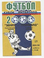 ORIG. PRG Intertoto Cup 2000 ZENIT St. Petersburg-TATABANYA FC!!! RARO