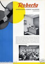 Uhrenfabrik Roberta Pforzheim XL Reklame 1956 Kauderer Armbanduhr Uhr Werbung ad