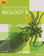 Edexcel AS/A level Biology B Student Book 1 + ActiveBook by Ann Fullick...