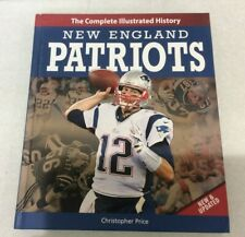 New England Patriots New & Updated: The Complete Illustrated History