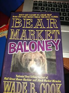 Bear Market Baloney by Wade B. Cook (1997, Hardcover)