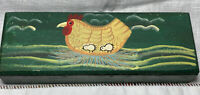 Vintage Folkart Pencil Box Green Hand-painted Hen & Chicks; Peoples Rep of China