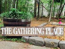 "Large Rustic Wood Sign - ""The Gathering Place"" - 4 FEET LONG!, FARMHOUSE"