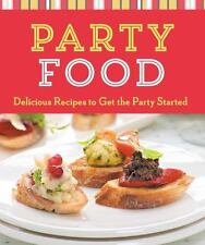 BRAND NEW Book Cook Me : Party Food Delicious Recipes to get The Party Started