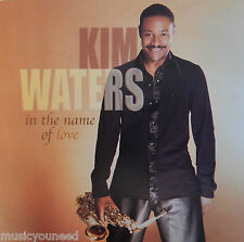 Kim Waters - In the Name of Love (CD, 2004, Shanachie Records) JAZZ - MINT 10/10