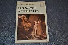Les noces orientales de D' Astorg Bertrand avec bel envoi de l'auteur (H3)