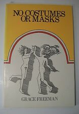 No Costumes No Masks Grace Freeman POETRY SIGNED SOUTH CAROLINA POET LAUREATE SB